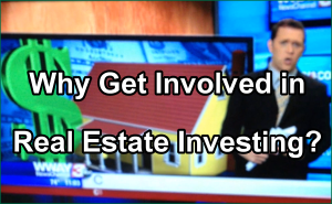Why Get Involved in Real Estate Investing Interview with Delinda Harrelson