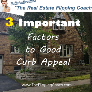 Important Factors to Good Curb Appeal