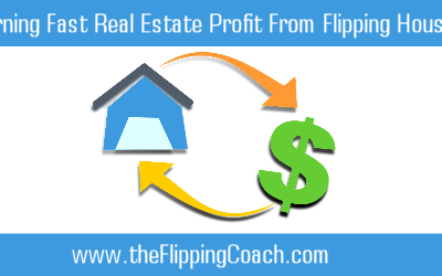 4 Tips to Earning Fast Real Estate Profit From Flipping Houses
