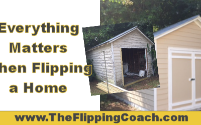 Everything Matters When Flipping a Home