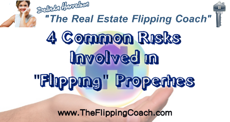 Common Risks Involved in Flipping Properties