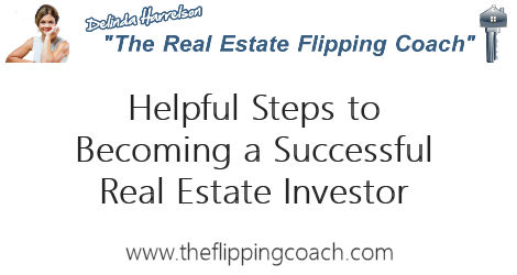 Steps to becoming a successful real estate investor