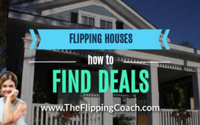 Flipping Houses: How to Find Deals (Part 2)