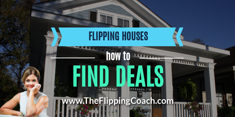 Flipping Houses and How to Find Deals
