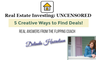 5 Creative Ways to Find Real Estate Deals