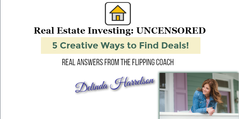 Creative Ways to Find Real Estate Deals