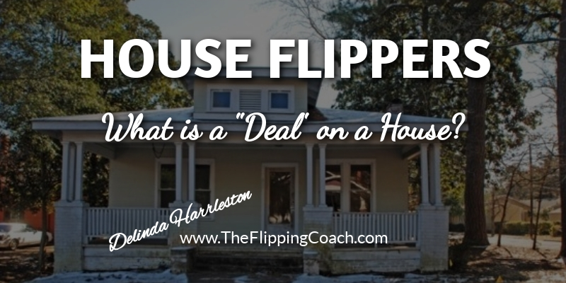 """What is a """"deal"""" on a house?"""