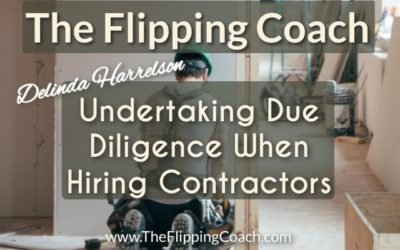 Undertaking Due Diligence in Hiring Professionals for a Home Improvement Project