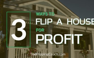 3 Ways to Flip a House for Profit